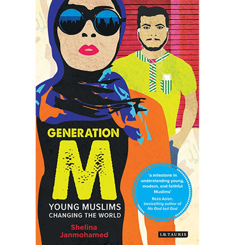 """Generation M: Young Muslims Changing the World"""